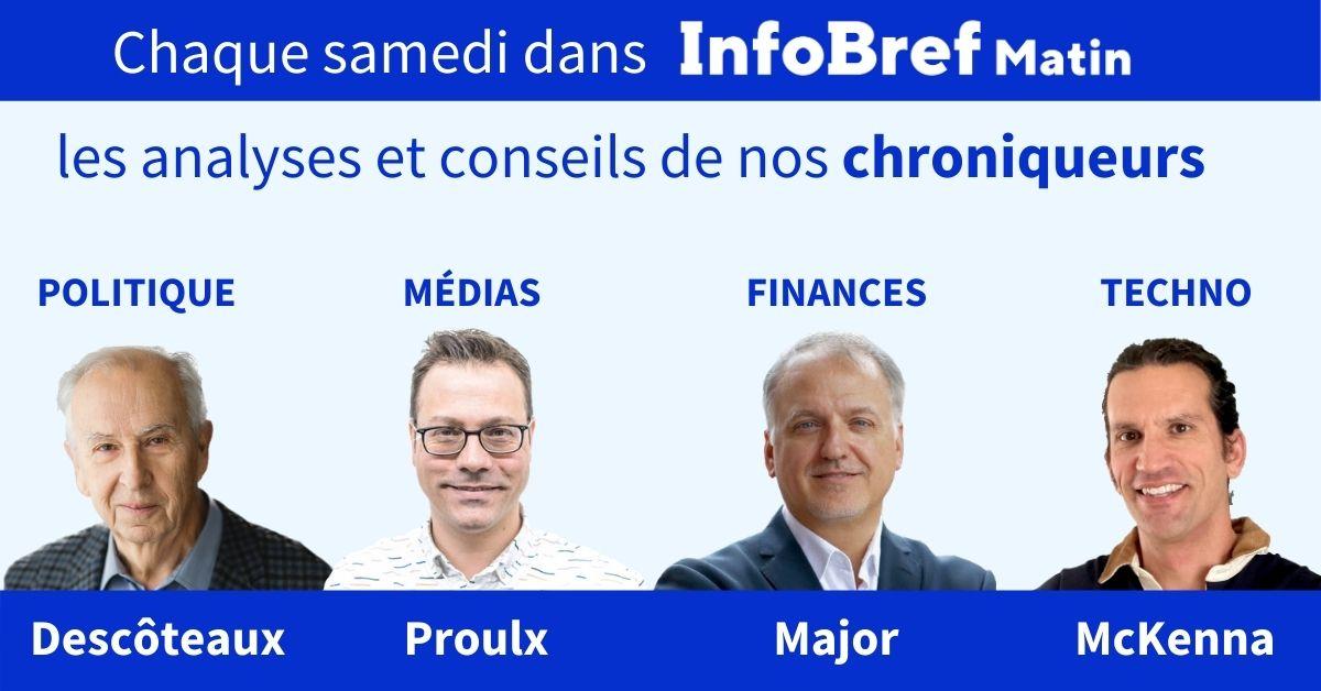 InfoBref paraît maintenant également le samedi et vous propose quatre chroniques d'experts